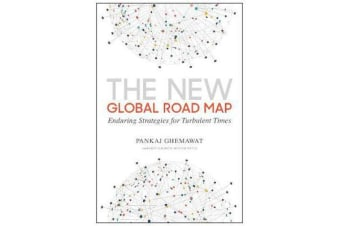 New Global Road Map - Enduring Strategies for Turbulent Times