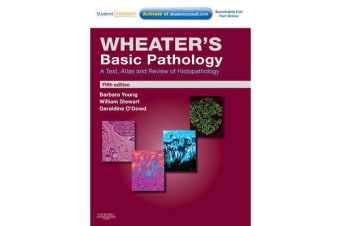 Wheater's Basic Pathology: A Text, Atlas and Review of Histopathology - With STUDENT CONSULT Online Access