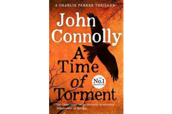 A Time of Torment - A Charlie Parker Thriller: 14.  The Number One bestseller