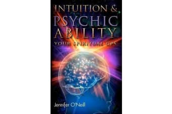 Intuition & Psychic Ability - Your Spiritual GPS