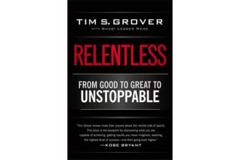 Relentless - From Good to Great to Unstoppable