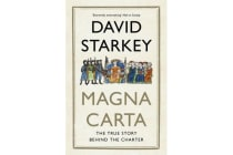 Magna Carta - The True Story Behind the Charter