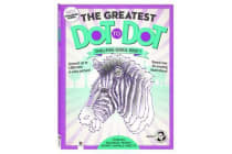 The Greatest Dot-to-Dot Challenge Series Book 1