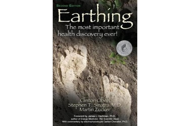 Earthing - The Most Important Health Discovery Ever!