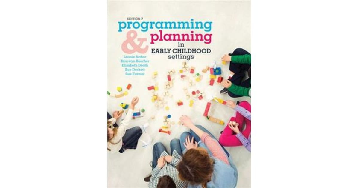 Programming and Planning in Early Childhood Settings by Bronwyn Beecher    9780170386326   2017   Text Books > Higher Education & Vocational Textbooks