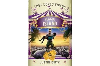 Plague Island - The Lost World Circus Book 5