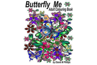 Butterfly Me Adult Colouring Book - Adult Colouring Book