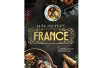 Luke Nguyen's France - A Gastronomic Adventure