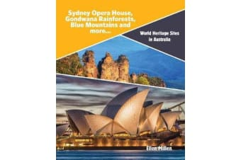 World Heritage Sites in Australia - Sydney Opera House, Gondwana Rainforests, Blue Mountains and more...