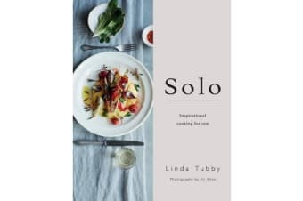 Solo - Cooking and Eating for One
