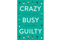 Crazy, Busy, Guilty