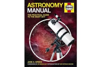 Astronomy Manual - The Practical Guide To The Night Sky