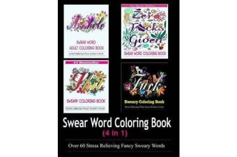 Adult Coloring Book - Swear Word Designs (4 in 1)