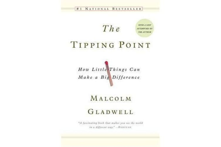 The Tipping Point - How Little Things Can Make a Difference