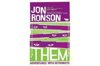 Them - Adventures with Extremists
