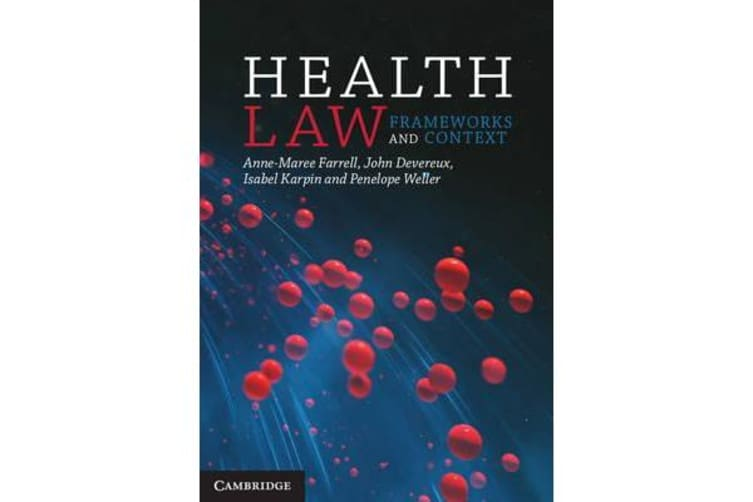 Health Law - Frameworks and Context