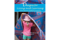 Designs for Living and Learning - Transforming Early Childhood Environments