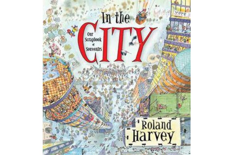 In the City - Our Scrapbook of Souvenirs