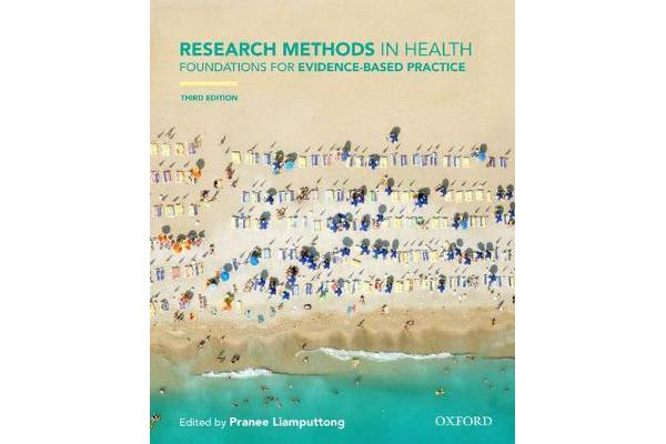 Research Methods in Health - Foundations for Evidence-based Practice