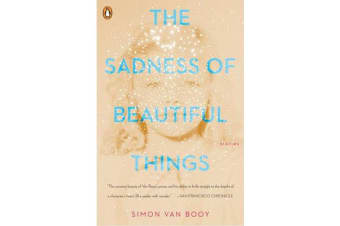 The Sadness Of Beautiful Things - Stories