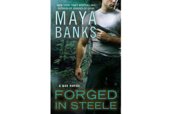 Forged In Steele - A KGI Novel