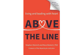Above the Line - Living and Leading with Heart