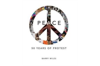 Peace - 50 Years of Protest