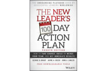 The New Leader's 100-Day Action Plan - How to Take Charge, Build Or Merge Your Team, and Get Immediate Results, 4th Edition