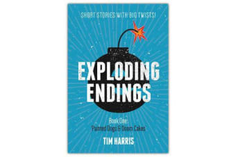 Exploding Endings (Book One) - Painted Dogs and Doom Cakes