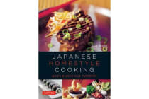 Japanese Homestyle Cooking - Quick and Delicious Favorites