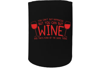 123t Stubby Holder - you cant buy happieness wine - Funny Novelty