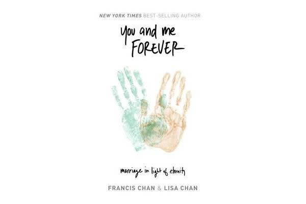 You and Me Forever - Marriage in Light of Eternity