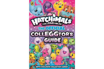 Hatchimals - The Official Colleggtor's Guide