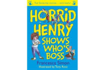 Horrid Henry Shows Who's Boss - Ten Favourite Stories - and more!