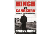 Hinch vs Canberra - Behind the human headline
