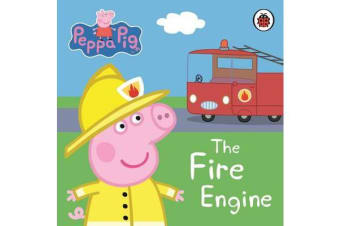 Peppa Pig - The Fire Engine: My First Storybook