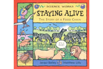 Staying Alive - The Story of a Food Chain