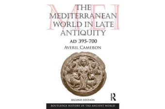 The Mediterranean World in Late Antiquity - AD 395-700