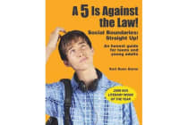 A 5 is Against the Law! - Social Boundaries: Straight Up!
