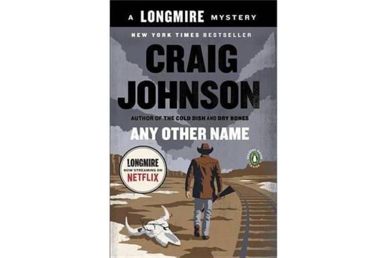 Any Other Name - A Longmire Mystery