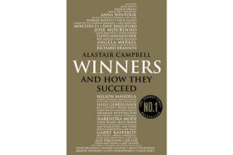 Winners - And How They Succeed