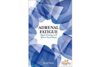 LHN Adrenal Fatigue - Regain Energy and Relieve Your Stress