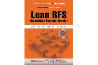 Lean RFS (Repetitive Flexible Supply) - Putting the Pieces Together