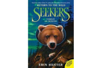 Seekers - Return to the Wild #4: Forest of Wolves