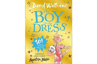 The Boy in the Dress - Limited Gift Edition of David Walliams' Bestselling Children's Book