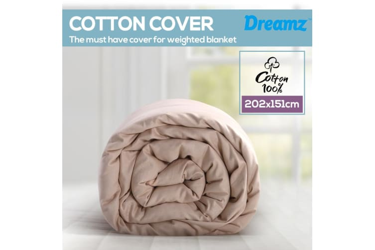 Dreamz Cotton Zipper Cover for Weighted Blanket Washable 202X151CM New Beige