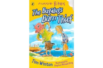 The Bugalugs Bum Thief - Aussie Bites