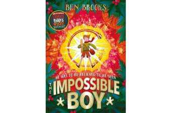 The Impossible Boy - From the bestselling author of Stories for Boys Who Dare to be Different