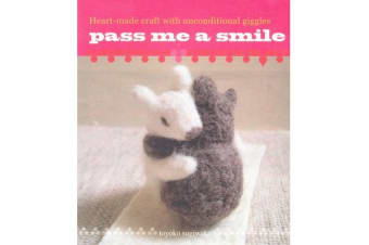 Pass Me a Smile - Heartmade Craft with Unconditional Giggles