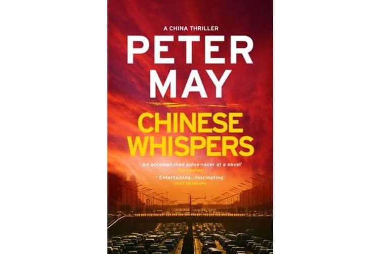 Chinese Whispers - A stunning race-against-time serial killer thriller (China Thriller 6)